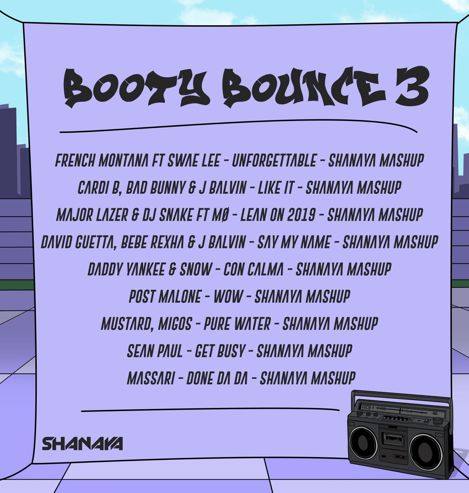 Booty Bounce 3 Tracklist - Shanaya